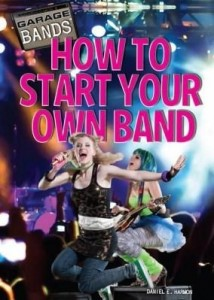 Baixar How to Start Your Own Band pdf, epub, ebook