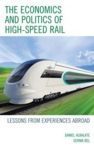 Baixar The Economics and Politics of High-Speed Rail: Lessons from Experiences Abroad pdf, epub, ebook