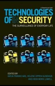 Baixar Technologies of InSecurity: The Surveillance of Everyday Life pdf, epub, eBook