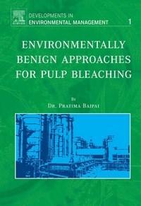 Baixar Environmentally Benign Approaches For Pulp Bleaching, Volume 1 pdf, epub, eBook