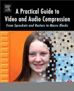 Baixar A Practical Guide to Video and Audio Compression pdf, epub, ebook
