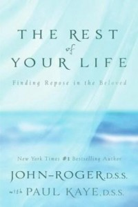 Baixar The Rest of Your Life: Finding Repose in the Beloved pdf, epub, eBook