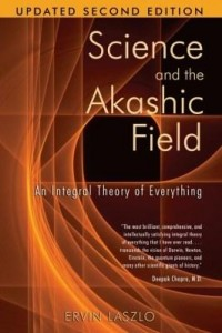 Baixar Science and the Akashic Field: An Integral Theory of Everything pdf, epub, eBook