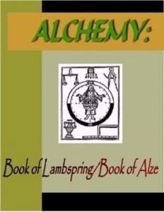Baixar ALCHEMY:  Book of Lambspring & Book of Alze pdf, epub, eBook