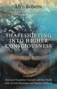 Baixar Shapeshifting Into Higher Consciousness: Heal and Transform Yourself and Our World with Ancient Sham pdf, epub, ebook