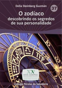 Baixar O zodíaco: descobrindo os segredos de sua personalidade pdf, epub, ebook