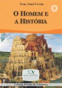 Baixar O Homem e a História pdf, epub, ebook
