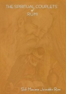 Baixar THE SPIRITUAL COUPLETS OF MAULANA JALALU-'D-DlN MUHAMMAD RUMI: World famous Persian (Iranian) 13th c pdf, epub, eBook