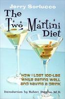 Baixar The Two Martini Diet pdf, epub, eBook