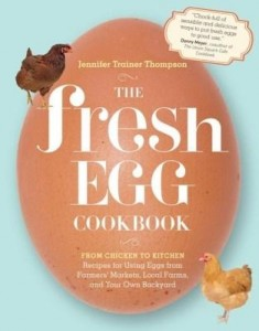 Baixar The Fresh Egg Cookbook: From Chicken to Kitchen, Recipes for Using Eggs from Farmers' Markets, Local pdf, epub, eBook