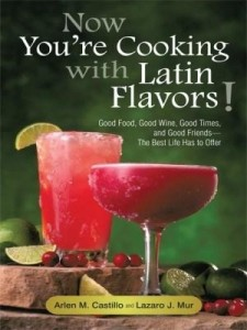 Baixar Now You're Cooking with Latin Flavors!: Good Food, Good Wine, Good Times, and Good Friends-The Best pdf, epub, ebook