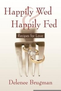 Baixar Happily Wed and Happily Fed: Recipes for Love pdf, epub, ebook