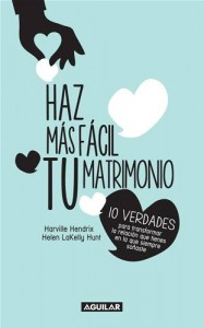 Baixar Haz mas facil tu matrimonio. 10 verdades para pdf, epub, ebook