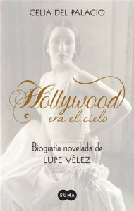 Baixar Hollywood era el cielo. biografia novelada de pdf, epub, eBook