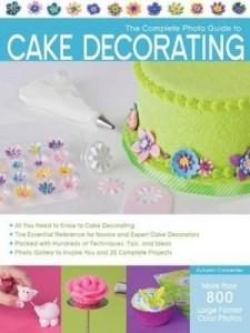 Baixar The Complete Photo Guide to Cake Decorating pdf, epub, eBook