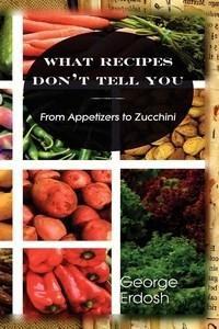 Baixar What Recipes Don't Tell You pdf, epub, eBook