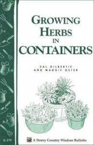 Baixar Growing Herbs in Containers: Storey's Country Wisdom Bulletin A-179 pdf, epub, eBook