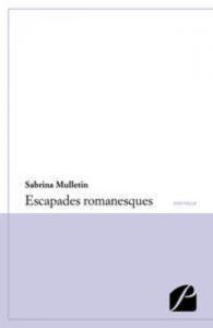 Baixar Escapades romanesques pdf, epub, eBook