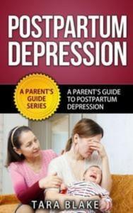 Baixar Postpartum depression – a parents guide to pdf, epub, ebook