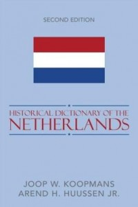 Baixar Historical Dictionary of the Netherlands pdf, epub, ebook
