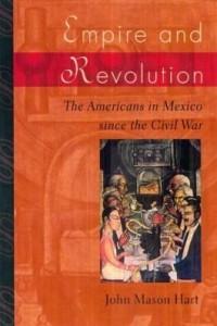 Baixar Empire and Revolution: The Americans in Mexico since the Civil War pdf, epub, eBook