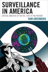 Baixar Surveillance in America: Critical Analysis of the FBI, 1920 to the Present pdf, epub, ebook