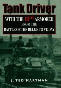Baixar Tank Driver: With the 11th Armored from the Battle of the Bulge to VE Day pdf, epub, eBook