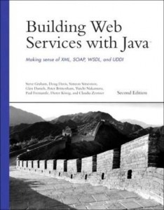 Baixar Building Web Services with Java: Making Sense of XML, SOAP, WSDL, and UDDI pdf, epub, ebook