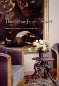 Baixar The Afterlife of Property: Domestic Security and the Victorian Novel pdf, epub, ebook