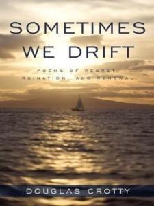 Baixar Sometimes We Drift: Poems of Regret, Ruination, and Renewal pdf, epub, eBook