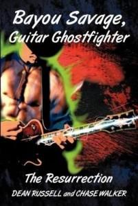 Baixar Bayou Savage, Guitar Ghostfighter: The Resurrection pdf, epub, eBook