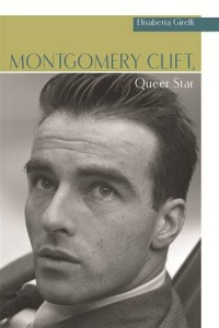 Baixar Montgomery clift, queer star pdf, epub, ebook