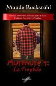 Baixar Murmure 1: le trophee pdf, epub, eBook