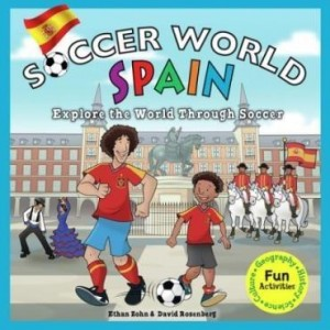 Baixar Soccer World: Spain: Explore the World Through Soccer pdf, epub, eBook