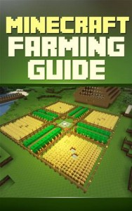 Baixar Minecraft farming guide: the ultimate guide to pdf, epub, eBook