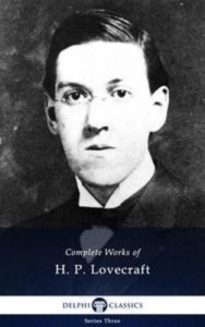 Baixar Complete works of h. p. lovecraft (delphi pdf, epub, eBook