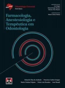Baixar Farmacologia, Anestesiologia e Terapêutica em Odontologia – Série Abeno pdf, epub, ebook