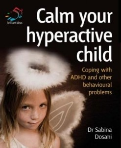 Baixar Calm Your Hyperactive Child: Coping with ADHD and Other Behavioural Problems pdf, epub, eBook