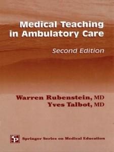 Baixar Medical Teaching in Ambulatory Care, Second Edition pdf, epub, eBook