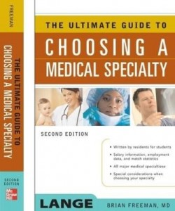 Baixar The Ultimate Guide To Choosing a Medical Specialty pdf, epub, ebook