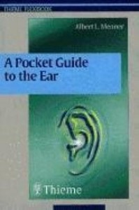 Baixar A Pocket Guide to the Ear: A Concise Clinical Text on the Ear and Its Disorders pdf, epub, eBook