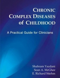 Baixar Chronic Complex Diseases of Childhood: A  Practical Guide for Clinicians pdf, epub, ebook