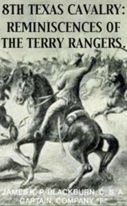 Baixar 8th texas rangers cavalry: reminisces of the pdf, epub, eBook