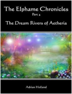 Baixar Elphame chronicles part 4 – the dream rivers pdf, epub, eBook