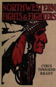 Baixar Northwestern indian fights and fighters: chief pdf, epub, eBook