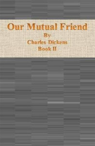 Baixar Our mutual friend: book ii pdf, epub, eBook