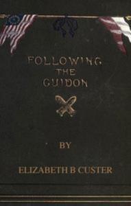 Baixar Following the guidon pdf, epub, eBook