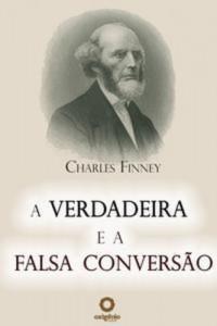 Baixar Verdadeira e a falsa conversao, a pdf, epub, eBook