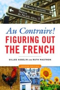 Baixar Au Contraire!: Figuring Out the French pdf, epub, eBook