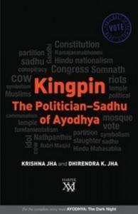 Baixar Kingpin: the politician-sadhu of ayodhya pdf, epub, ebook